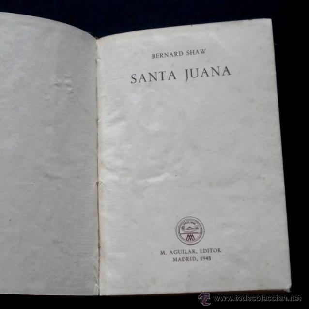 Libros de segunda mano: PCBROS - SANTA JUANA - CRÍT. DRAMÁT...- BERNAD SHAW -ED. M. AGUILAR - CRISOL Nº 8 - 1ª ED. - 1943 - Foto 2 - 44363901