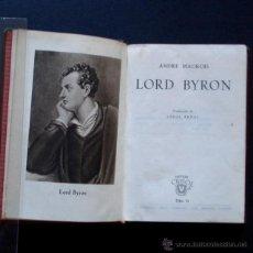 Libros de segunda mano: PCBROS - LORD BYRON - ANDRÉ MAUROI - ED. M. AGUILAR -COLEC. CRISOL Nº 11 - 1944 - 668 PAGS. Lote 44365215