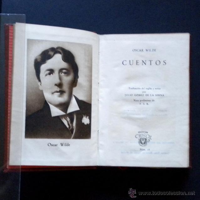 PCBROS - CUENTOS - OSCAR WILDE - ED. M. AGUILAR - COLEC. CRISOL Nº 16 ED. 3ª - 1946 (Libros de Segunda Mano (posteriores a 1936) - Literatura - Narrativa - Otros)