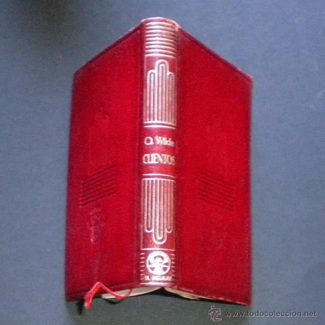 Libros de segunda mano: PCBROS - CUENTOS - OSCAR WILDE - ED. M. AGUILAR - COLEC. CRISOL Nº 16 Ed. 3ª - 1946 - Foto 3 - 44369054