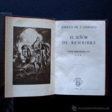 Libros de segunda mano: PCBROS - EL SEÑOR DE BEMBIBRE - ENRIQUE GIL Y CARRASCO - ED. AGUILAR - 1ª ED. COLEC. CRISOL -1944. Lote 44377864