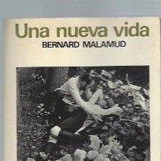 Libros de segunda mano: UNA NUEVA VIDA,BERNARD MALAMUD, PALABRA EN EL TIEMPO, LUMEN BARCELONA 1966. Lote 44378994