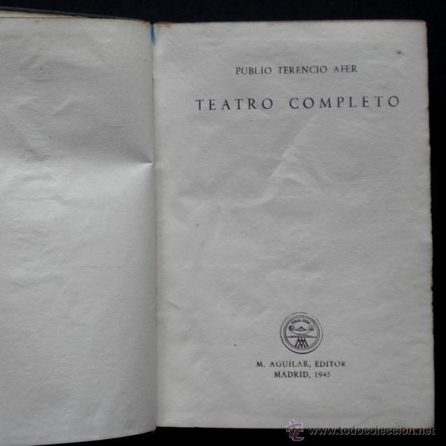 Libros de segunda mano: PCBROS - TEATRO COMPLETO - PUBLIO TERENCIO AFER - ED. M. AGUILAR 1ª ED. -COL. CRISOL Nº 104 - 1945 - Foto 2 - 44385212