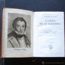 Libros de segunda mano: PCBROS - CUENTOS DE LA ALHAMBRA - WASHINGTON IRVING - AGUILAR - 1ª ED.- 1945 COL. CRISOL Nº 107. Lote 44392635