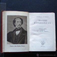 Libros de segunda mano: PCBROS - GRANDES ESPERANZAS - CHARLES DICKENS - ED. 1ª -1945 - ED. AGUILAR - COL. CRISOL Nº 130 . Lote 44393308