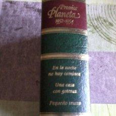 Livros em segunda mão: PREMIOS PLANETA 1952 1954. EN LA NOCHE NO HAY CAMINOS. UNA CASA CON GOTERA. EST1B2. Lote 44398628