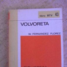 Libros de segunda mano: VOLVORETA (W. FERNÁNDEZ FLOREZ). Lote 44522242