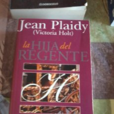 Libros de segunda mano: LA HIJA DEL REGENTE. JEAN PLAIDY. ( VICTORIA HOLT ).EST17B3. Lote 67264119
