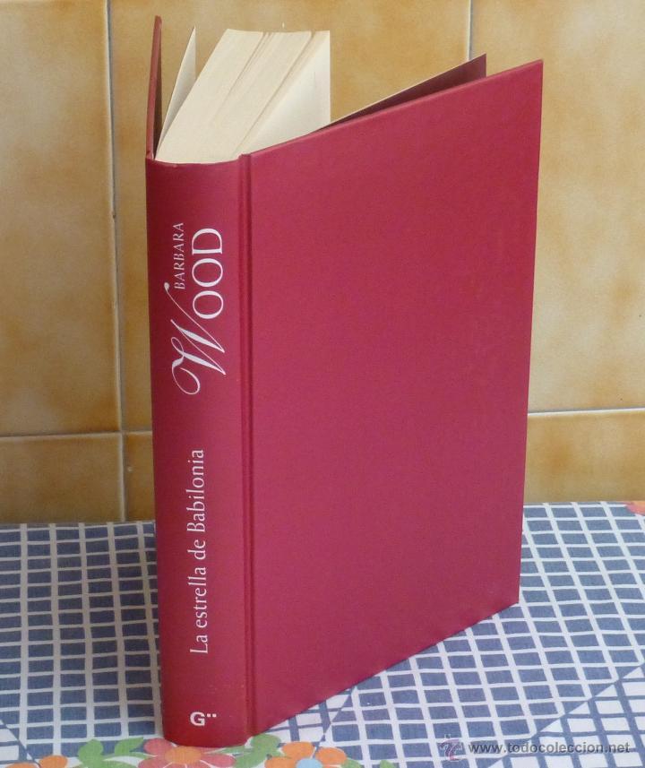 Libros de segunda mano: LA ESTRELLA DE BABILONIA .- Por Barbara WOOD - Foto 2 - 44625114