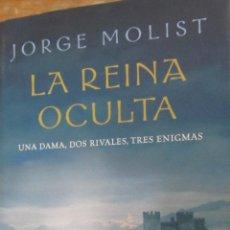 Libros de segunda mano: LA REINA OCULTA DE JORGE MOLIST (CÍRCULO DE LECTORES). Lote 44674580