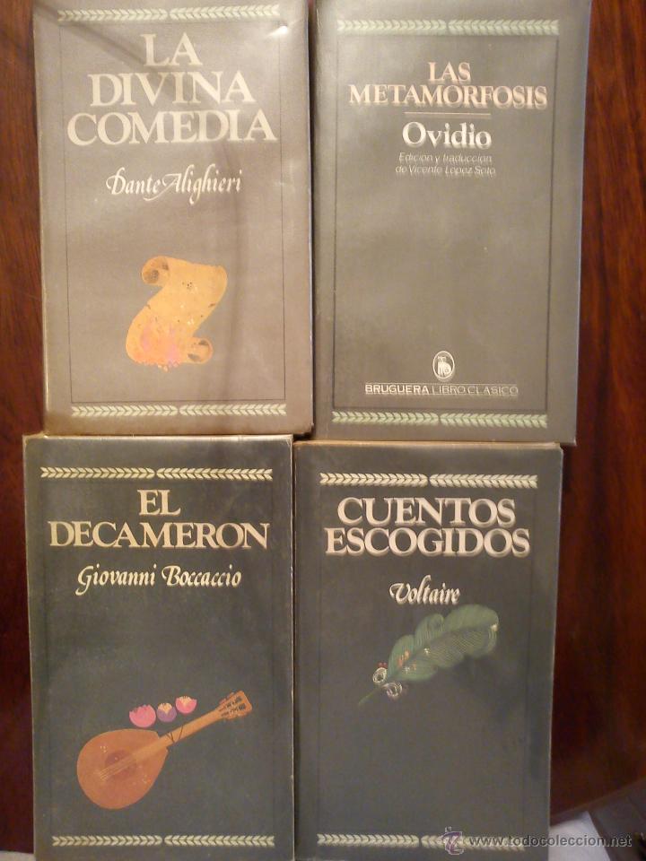 LA DIVINA COMEDIA-EL DECAMERON -CUENTOS ESCOGIDOS-LAS METAMORFOSIS (COLECCION 4 CLASICOS ) BROGUERA (Libros de Segunda Mano (posteriores a 1936) - Literatura - Narrativa - Otros)