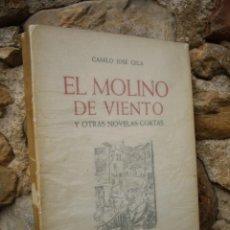 Libros de segunda mano: CAMILO JOSÉ CELA: EL MOLINO DE VIENTO Y OTRAS NOVELAS CORTAS, 1ªED.1956 NOGUER, GOÑI ILUSTRADOR. Lote 44851907