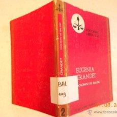 Libros de segunda mano: EUGENIA GRANDET - HONORATO DE BALZAC NJ.E. Lote 44879674