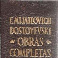 Libros de segunda mano: FIODOR MIJAILOVICH DOSTOYEVSKI. OBRAS COMPLETAS. TOMO I. RM66174. . Lote 157727917
