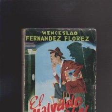 Libros de segunda mano: W. FERNÁNDEZ FLÓREZ - EL MALVADO CARABEL - EDITORIAL LIBRERÍA GENERAL 1954 / ZARAGOZA. Lote 44980690