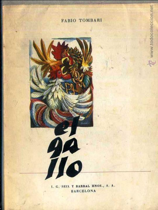 TOMBARI : EL GALLO (SEIX BARRAL, 1952) (Libros de Segunda Mano (posteriores a 1936) - Literatura - Narrativa - Otros)