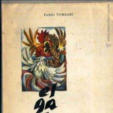 Libros de segunda mano: TOMBARI : EL GALLO (SEIX BARRAL, 1952). Lote 45007713