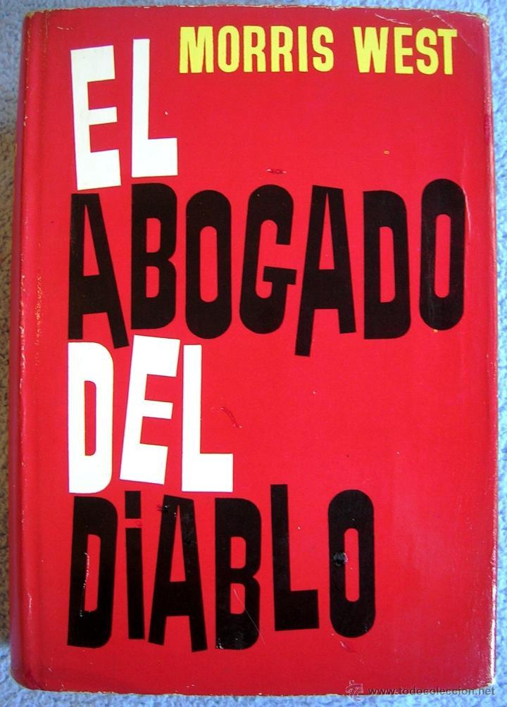 EL ABOGADO DEL DIABLO - MORRIS WEST. EDIT. CARALT EN 1965. (Libros de Segunda Mano (posteriores a 1936) - Literatura - Narrativa - Otros)