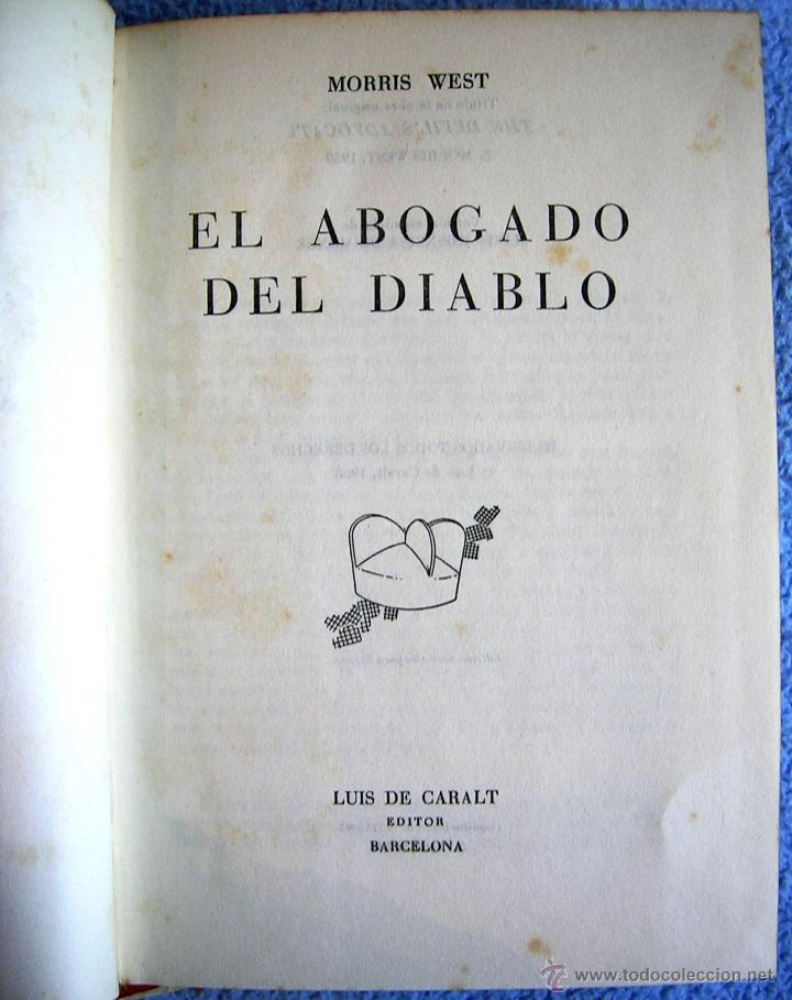 Libros de segunda mano: EL ABOGADO DEL DIABLO - MORRIS WEST. EDIT. CARALT EN 1965. - Foto 7 - 45081452