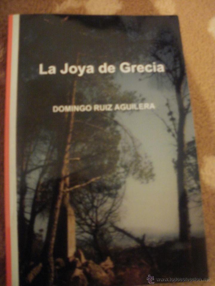 LA JOYA DE GRECIA (NOVELA COMPLETA CON EXTRAS) (Libros de Segunda Mano (posteriores a 1936) - Literatura - Narrativa - Otros)