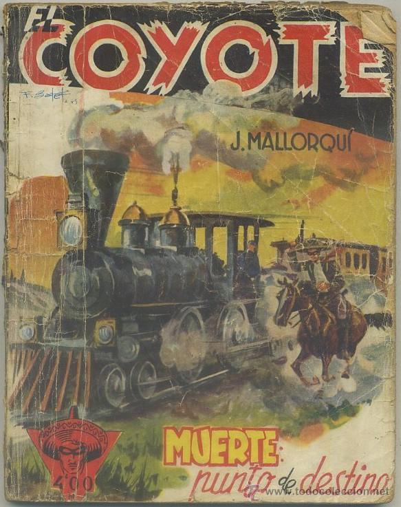 MALLORQUI, J. MUERTE: PUNTO DE DESTINO. COLECCIÓN EL COYOTE Nº 80 A-COYOTE-115 (Libros de Segunda Mano (posteriores a 1936) - Literatura - Narrativa - Otros)