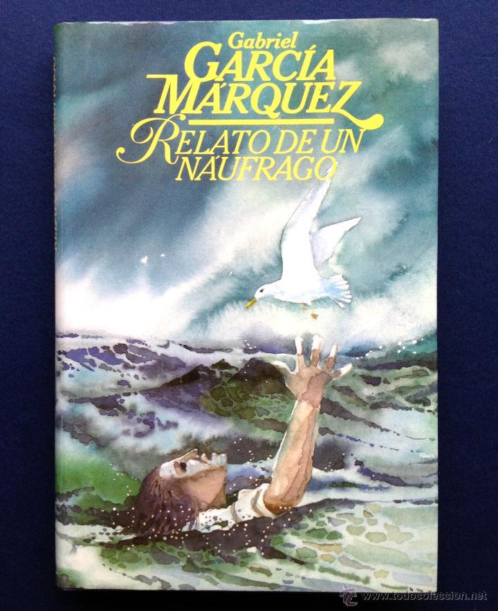 GABRIEL GARCIA MARQUEZ RELATO DE UN NAUFRAGO PDF