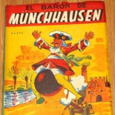 Libros de segunda mano: AVENTURAS DEL BARÓN MÜNCHHAUSEN R.E. RASPE EDITORIAL AITANA AÑO 1958. Lote 45434433