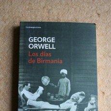 Libros de segunda mano: LOS DÍAS DE BIRMANIA. GEORGE ORWELL. 2011. DEBOLSILLO.. Lote 45529310