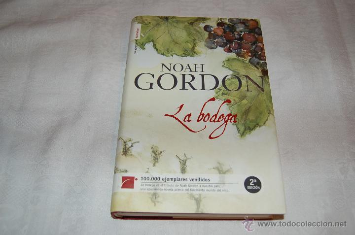 LA BODEGA NOAH GORDON (Libros de Segunda Mano (posteriores a 1936) - Literatura - Narrativa - Otros)