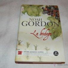 Libros de segunda mano: LA BODEGA NOAH GORDON. Lote 45536323