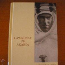 Libros de segunda mano: LAWRENCE DE ARABIA RICHARD P.GRAVES BIBLIOTECA ABC PROTAGONISTAS DEL SIGLO XX . Lote 45591168