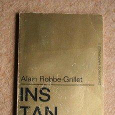 Libros de segunda mano: INSTANTÁNEAS. ALAIN ROBBE-GRILLET. TUSQUETS, 1962.. Lote 286809433