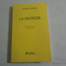 Libros de segunda mano: DENNIS LEHANE - LA ENTREGA, EJEMPLAR SIN CORREGIR , SALAMANDRA 2014 LIBRO NUEVO. Lote 45935448