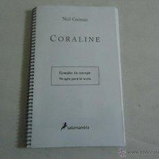 Libros de segunda mano: NEIL GAIMAN - CORALINE , EJEMPLAR SIN CORREGIR, SALAMANDRA, ILUSTRADO. Lote 45935478