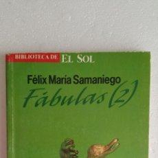 Libros de segunda mano: BIBLIOTECA DE EL SOL. Nº.62. FABULAS 2. FÉLIX MARÍA SAMARIEGO.. Lote 46016292