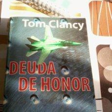 Libros de segunda mano: DEUDA DE HONOR. TOM CLANCY. BOOKET. EST11B6. Lote 46046594