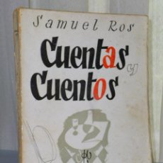 Libros de segunda mano: CUENTAS Y CUENTOS. ANTOLOGÍA 1928-1941. Lote 46216340
