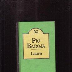 Libros de segunda mano: LAURA / PIO BAROJA - ED. BRUGUERA. Lote 46347458