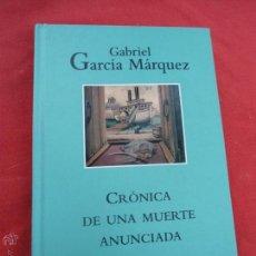 Libri di seconda mano: LIBRO CRÓNICA DE UNA MUERTE ANUNCIADA GABRIEL GARCÍA MÁRQUEZ L-6611-22. Lote 46494017