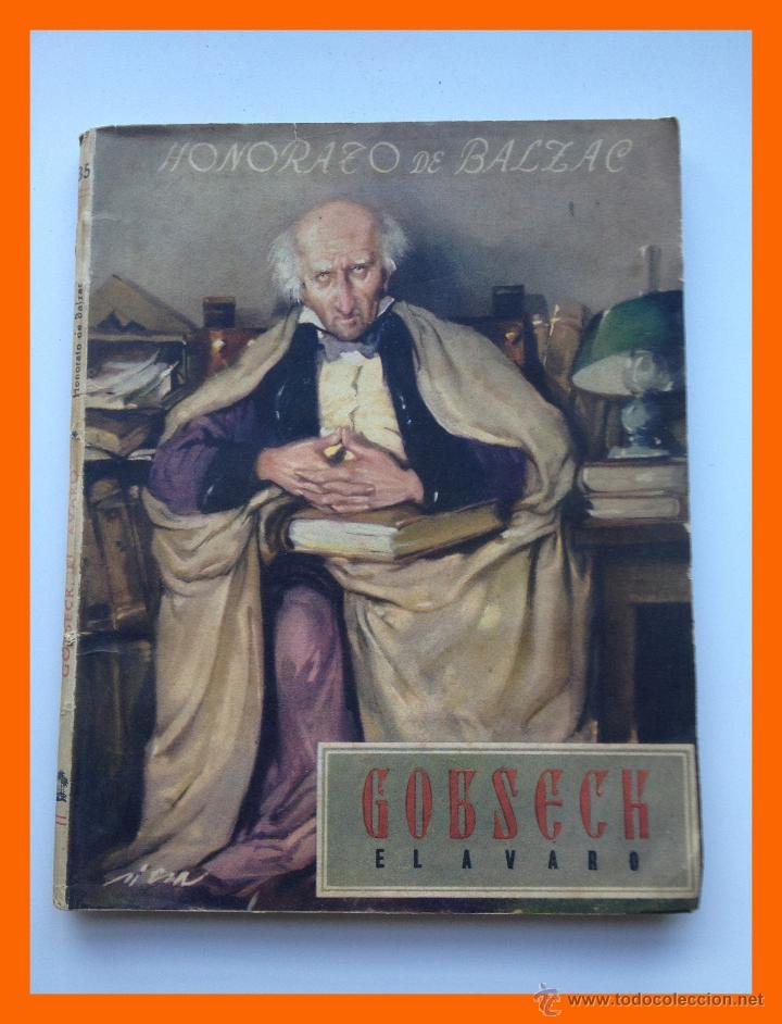 GOBSECK, EL AVARO - HONORATO DE BALZAC - COLECCION OASIS. Nº 35 (Libros de Segunda Mano (posteriores a 1936) - Literatura - Narrativa - Otros)