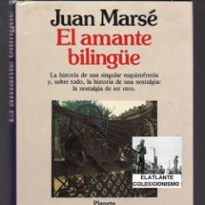 Libros de segunda mano: EL AMANTE BILINGÜE - JUAN MARSÉ - PLANETA - 1990 - MUY POCO USO - PRIMERA EDICIÓN. Lote 46540556