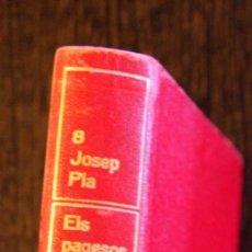 Libros de segunda mano: JOSEP PLA Nº 8 OBRA COMPLETA. ELS PAGESOS. DESTINO. PRIMERA EDICIO 1968. Lote 46623552