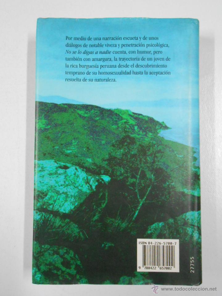 Libros de segunda mano: NO SE LO DIGAS A NADIE. - JAIME BAYLY. TAPA DURA. TDK214 - Foto 2 - 221904142
