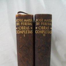 Libros de segunda mano: JOSÉ MARÍA DE PEREDA OBRAS COMPLETAS I Y II AGUILAR MADRID 1959. Lote 46740604