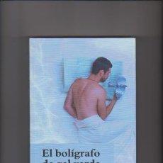 Livres d'occasion: EL BOLÍGRAFO DE GEL VERDE - ELOY MORENO - 1ª EDICION 2009. Lote 222469913