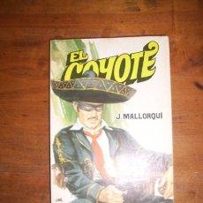 Libros de segunda mano: MALLORQUÍ, JOSÉ. SEIS BALAS DE PLATA. (EL COYOTE ; 76). Lote 46824988