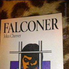 Libros de segunda mano: FALCONER - JOHN CHEEVER - COLECCIÓN NOVELA Y OCIO - ED SALVAT 1986. Lote 46898403