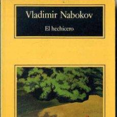 Libros de segunda mano: VLADIMIR NABOKOV : EL HECHICERO (ANAGRAMA, 1994) . Lote 99570519