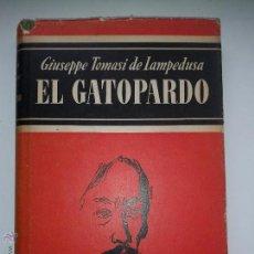 Libros de segunda mano: EL GATOPARDO 1964 GIUSEPPE TOMASI DE LAMPEDUSA 14 º EDICIÓN GALERIA LITERARIA ED. NOGUER. Lote 46925384