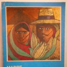 Libros de segunda mano: MADRE MILPA CUENTOS Y LEYENDAS DE GUATEMALA SAMAYOA CHINCHILLA. Lote 46958853